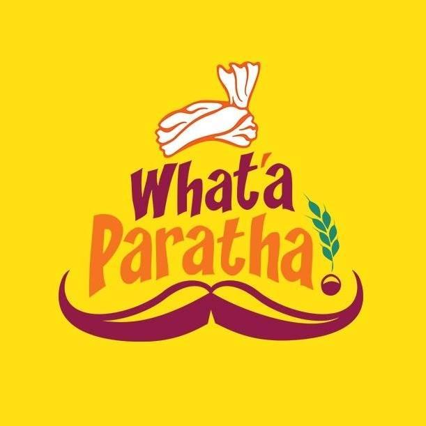WHAT A PARATHA